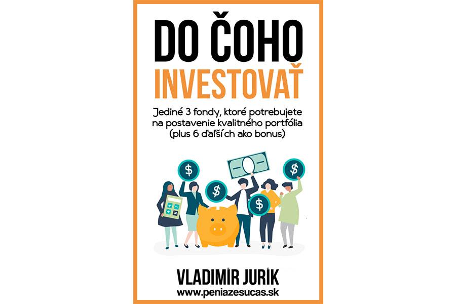 PENIAZE SÚ ČAS  investičný a finančný blog Vladimíra Juríka